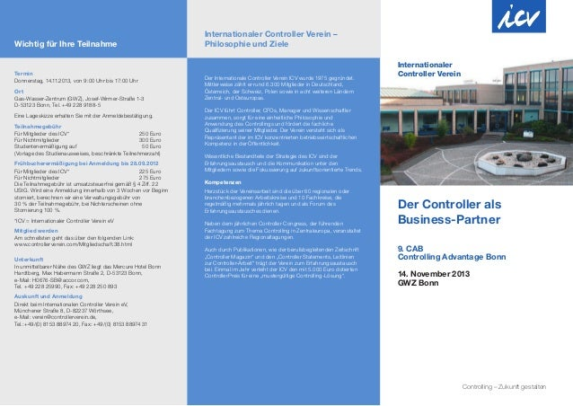 Der Controller als Business-Partner 9. CAB Controlling Advantage Bonn 14. November 2013 GWZ Bonn Internationaler Controlle...