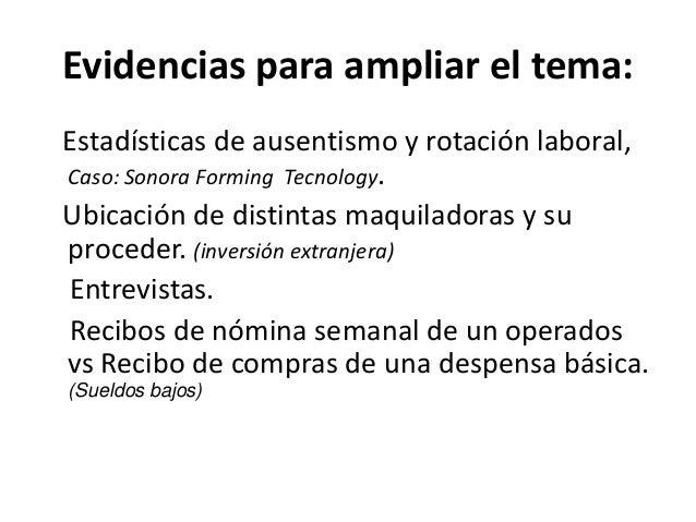 Evidencias para ampliar el tema:Estadísticas de ausentismo y rotación laboral,Caso: Sonora Forming Tecnology.Ubicación de ...