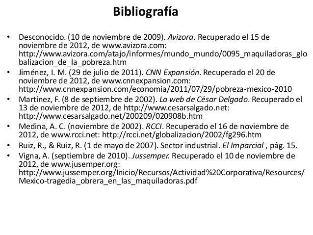 Bibliografía• Desconocido. (10 de noviembre de 2009). Avizora. Recuperado el 15 de  noviembre de 2012, de www.avizora.com:...
