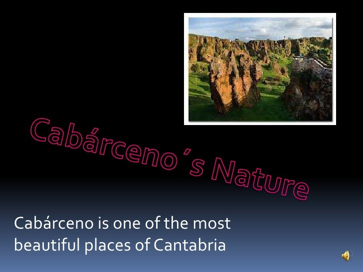 Cabárceno is one of the mostbeautiful places of Cantabria