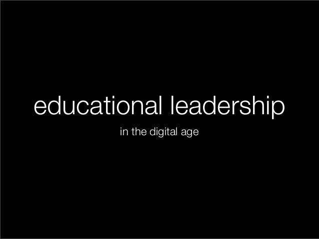 educational leadership in the digital age