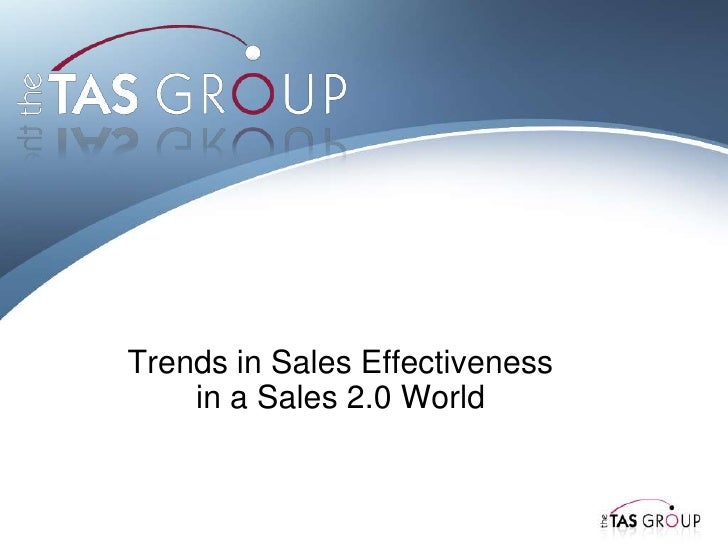 Trends in Sales Effectiveness in a Sales 2.0 World<br />