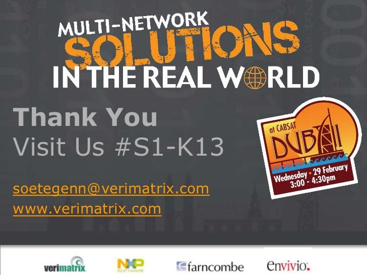 Thank YouVisit Us #S1-K13soetegenn@verimatrix.comwww.verimatrix.com