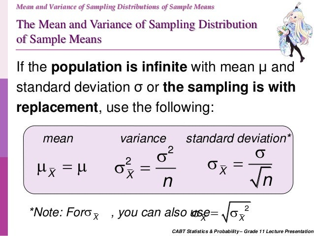 normal distribution and population mean Describe the distribution of the sample mean for samples obtained from a population that is not normal for a quick overview of this section, feel free to watch this short video summary: sampling distributions.