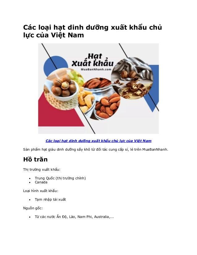 Các loại hạt dinh dưỡng xuất khẩu chủ lực của Việt Nam Các loại hạt dinh dưỡng xuất khẩu chủ lực của Việt Nam Sản phẩm hạt...