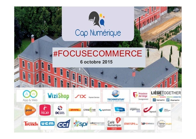 #FOCUSECOMMERCE 6 octobre 2015