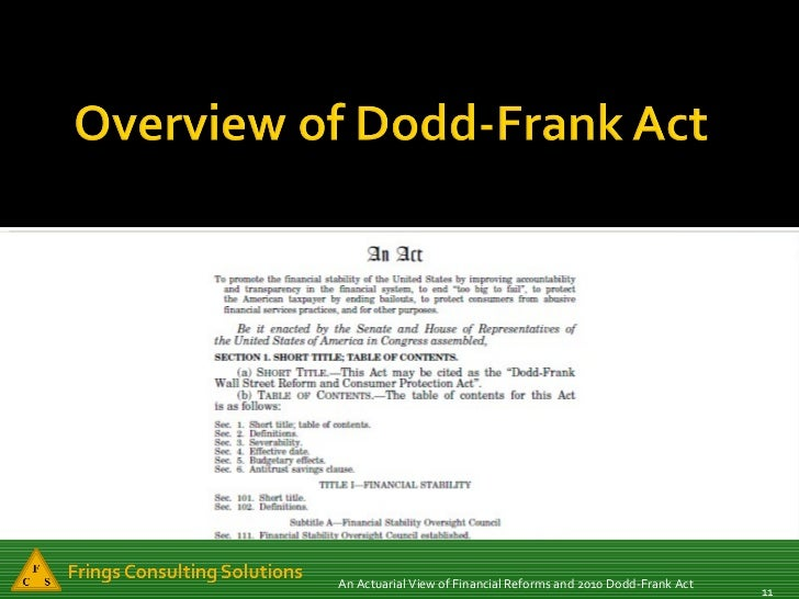 dodd frank act financial instruments Financial instruments & institutions – econ 304 financial crisis and the dodd frank act words: 3510 after the 2007 financial crisis, confidence in free markets was at an all time low: the public was increasingly skeptical about the ability of governments and regulatory institutions to improve market conditions - dodd frank act - financial.