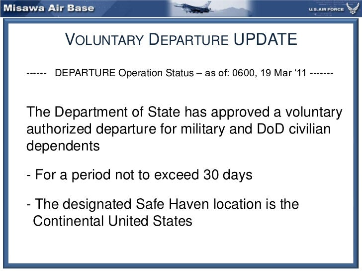 Voluntary Departure UPDATE<br />	------   DEPARTURE Operation Status – as of: 0600, 19 Mar '11 ------- <br />	The Departme...