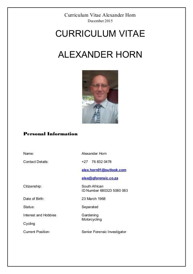 curriculum vitae alexander horn december 2015 curriculum vitae alexander horn personal information name alexander horn