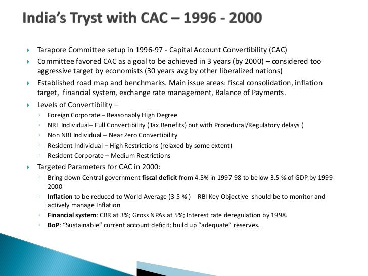 capital account convertibility in india According to the tarapore committee provided a succinct and subtle definition: capital account convertibility refers to the freedom to convert local financial assets.