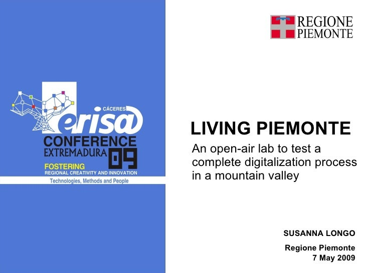 TITULO An open-air lab to test a complete digitalization process in a mountain valley  LIVING PIEMONTE SUSANNA LONGO Regio...