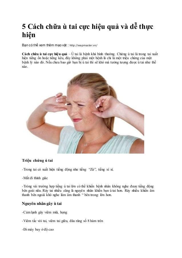 5 Cách chữa ù tai cực hiệu quả và dễ thực hiện Bạn có thể xem thêm mẹo vặt : http://wapmaster.vn/ Cách chữa ù tai cực hiệu...