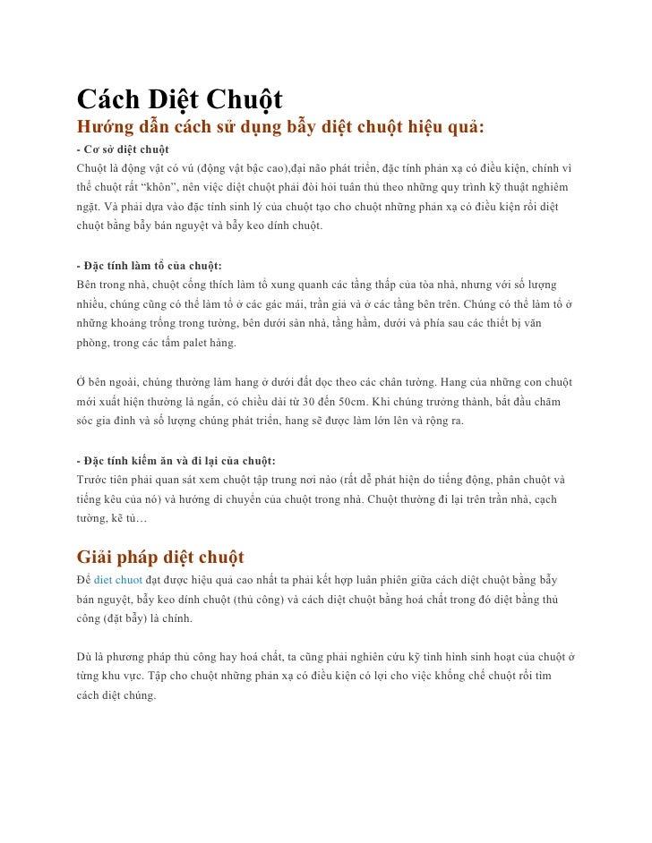 Cách Diệt ChuộtHướng dẫn cách sử dụng bẫy diệt chuột hiệu quả:- Cơ sở diệt chuộtChuột là động vật có vú (động vật bậc cao)...