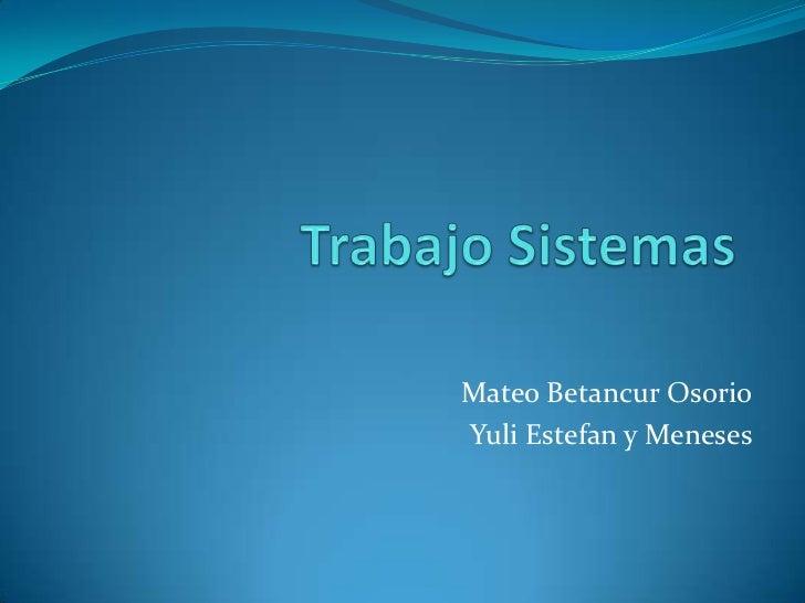 Mateo Betancur OsorioYuli Estefan y Meneses
