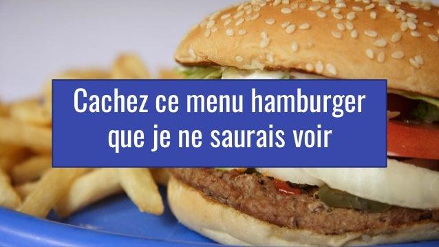 Cachez ce menu hamburger que je ne saurais voir