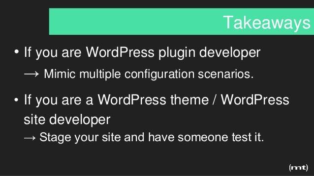 • If you are WordPress plugin developer → Mimic multiple configuration scenarios. • If you are a WordPress theme / WordPre...