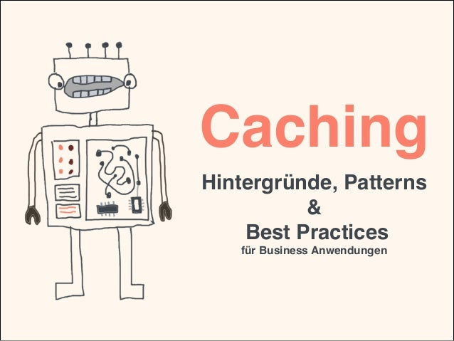 Caching Hintergründe, Patterns
