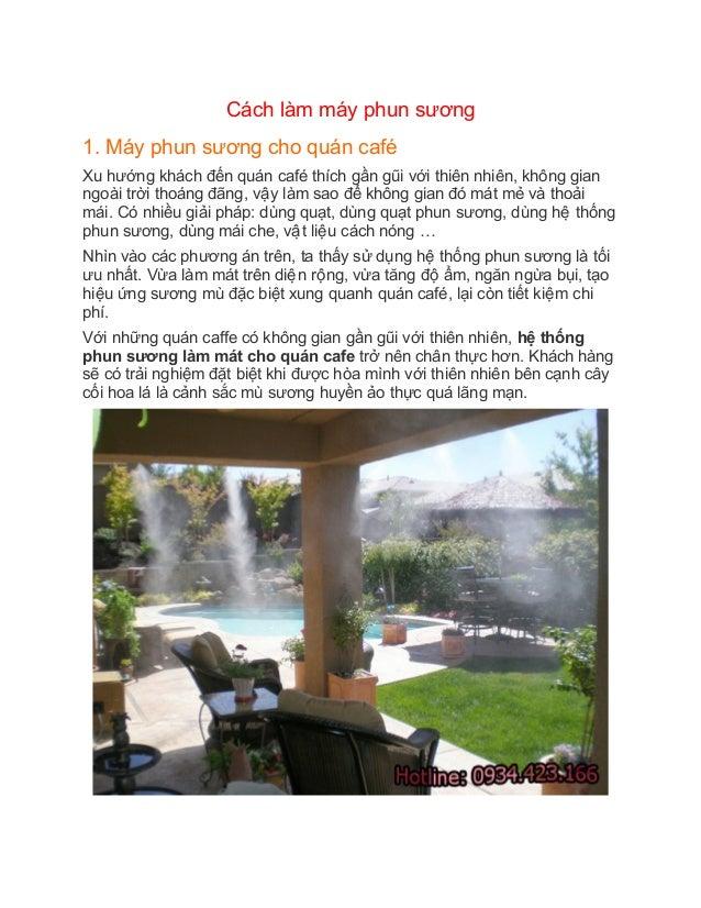 Cách làm máy phun sương 1. Máy phun sương cho quán café Xu hướng khách đến quán café thích gần gũi với thiên ...