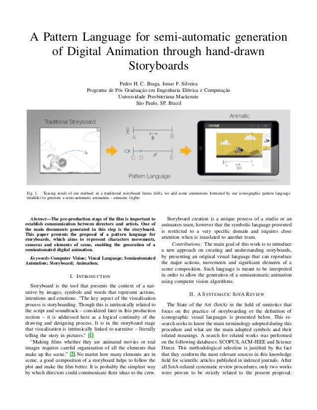 A Pattern Language for semi-automatic generation of Digital Animation through hand-drawn Storyboards Pedro H. C. Braga, Is...