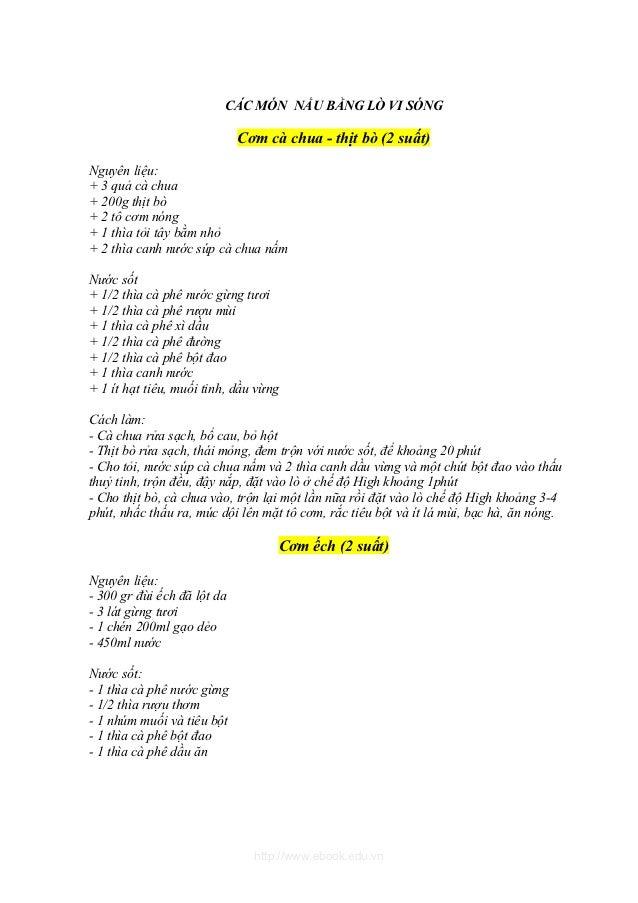 CÁC MÓN NẤU BẰNG LÒ VI SÓNG                             Cơm cà chua - thịt bò (2 suất)Nguyên liệu:+ 3 quả cà chua+ 200g th...
