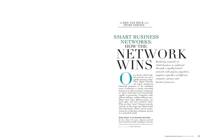 BY   ERIC VAN HECK AND          PETER VERVEST    SMART BUSINESS   NETWORKS:            HOW THE  NETWORK WINS              ...