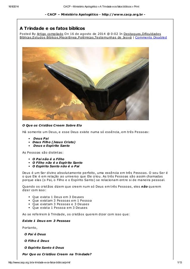 16/8/2014 CACP – Ministério Apologético » A Trindade e os fatos bíblicos » Print http://www.cacp.org.br/a-trindade-e-os-fa...