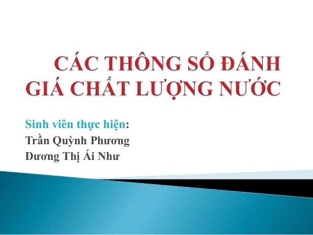 Sinh viên thực hiện: Trần Quỳnh Phương Dương Thị Ái Như