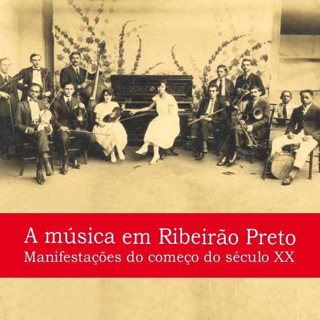 A música em Ribeirão PretoManifestações do começo do século XX