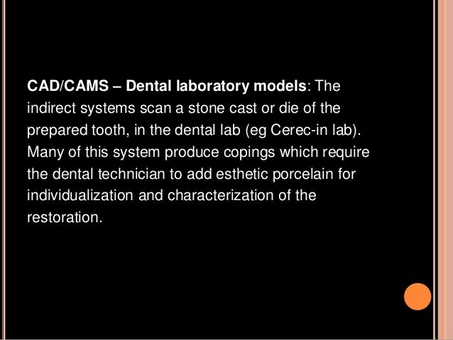 CAD/CAM for outsourcing dental lab work using networks: since the design and fabrication of the framework for high strengt...
