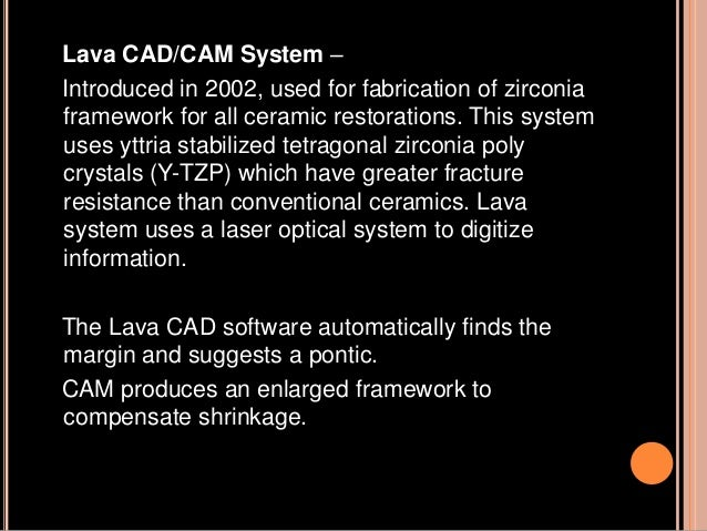 These ceramic agents may not be cost- effective without the aid of CAD/CAM technology. In-Ceram l, first described by Degr...