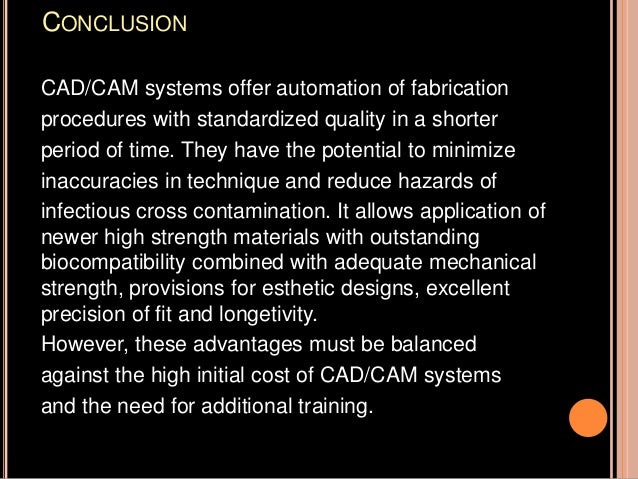 Cad cam and cad-cim in restorative dentistry