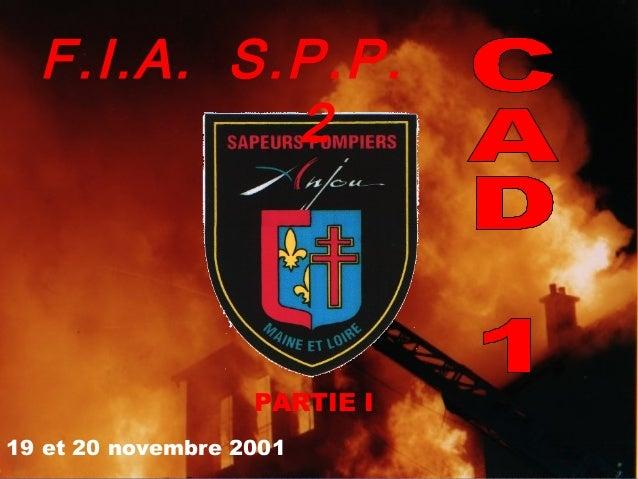 F.I.A. S.P.P. 2  PARTIE I 19 et 20 novembre 2001