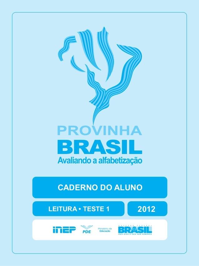 2012CADERNO DO ALUNOLEITURA • TESTE 1