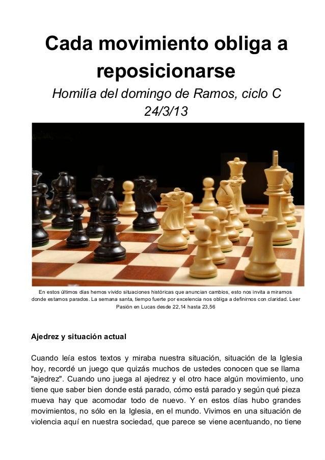 Cadamovimientoobligaa          reposicionarse        HomilíadeldomingodeRamos,cicloC                       24/3/1...