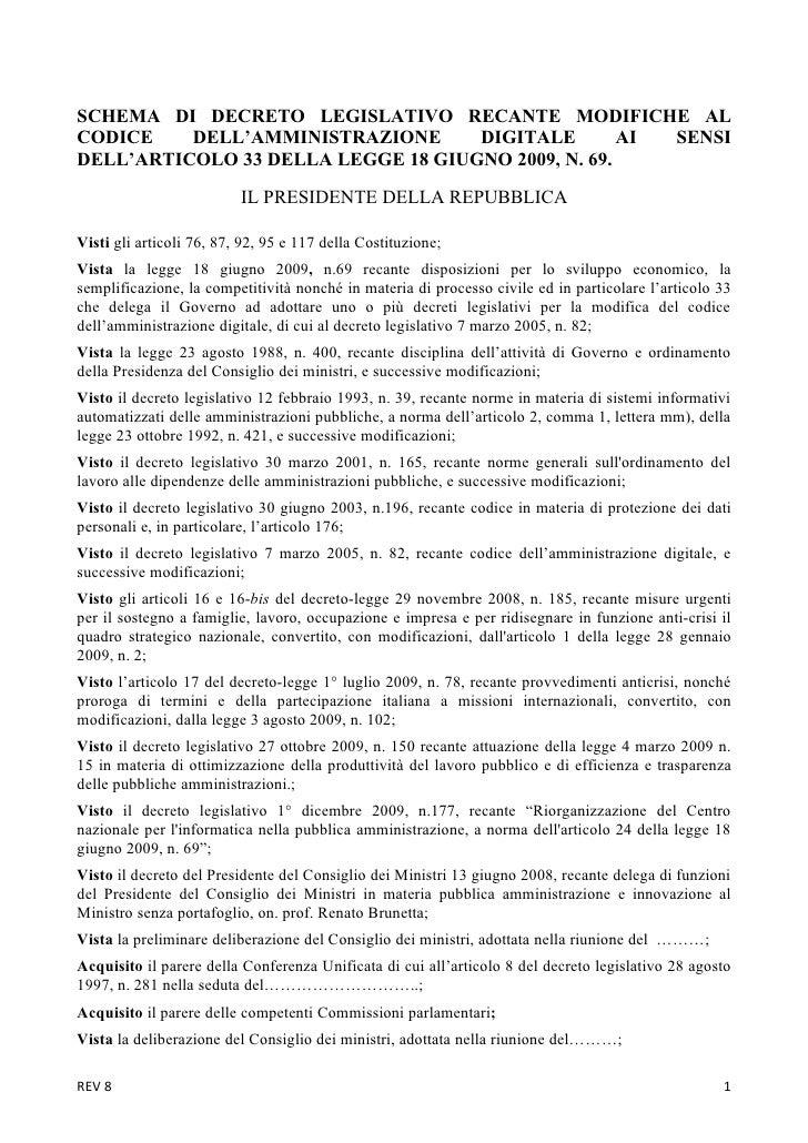 SCHEMA DI DECRETO LEGISLATIVO RECANTE MODIFICHE AL CODICE    DELL'AMMINISTRAZIONE      DIGITALE        AI SENSI DELL'ARTIC...