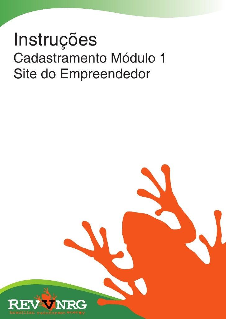 InstruçõesCadastramento Módulo 1Site do Empreendedor