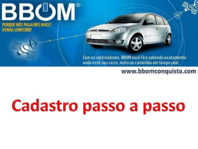 CADASTRO PASSO A PASSO BBOM