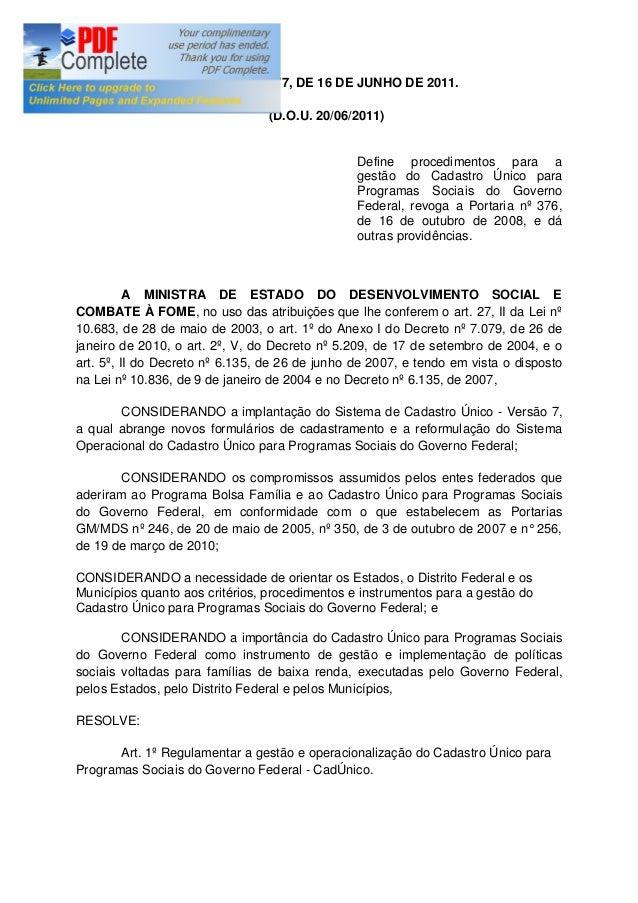 PORTARIA N° 177, DE 16 DE JUNHO DE 2011. (D.O.U. 20/06/2011) Define procedimentos para a gestão do Cadastro Único para Pro...