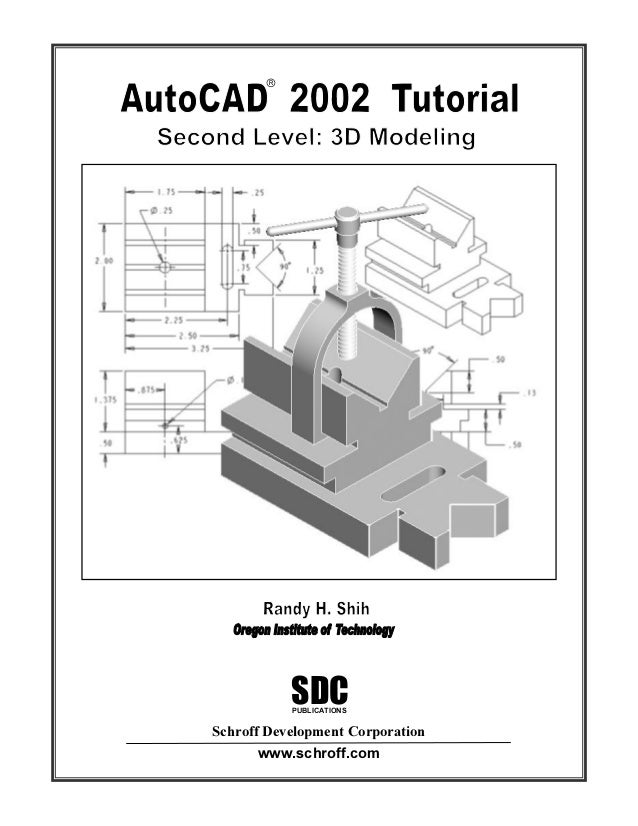 Autocad 2002 Tutorial 3d Modeling