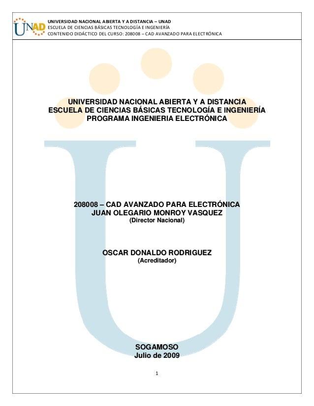 UNIVERSIDADNACIONALABIERTAYADISTANCIA– UNAD ESCUELADECIENCIASBÁSICASTECNOLOGÍAEINGENIERÍA  CONTENIDODIDÁCTI...