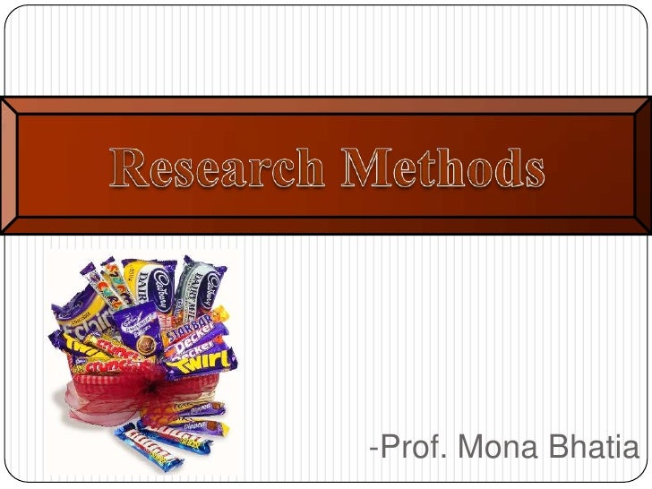 Research Methods<br />-Prof. Mona Bhatia<br />