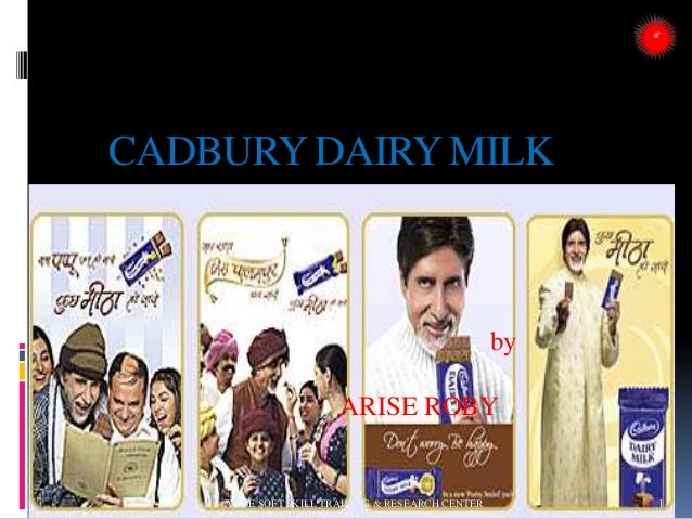 CADBURY DAIRY MILK by ARISE ROBY 1ARISE SOFT SKILL TRAINING & RESEARCH CENTER