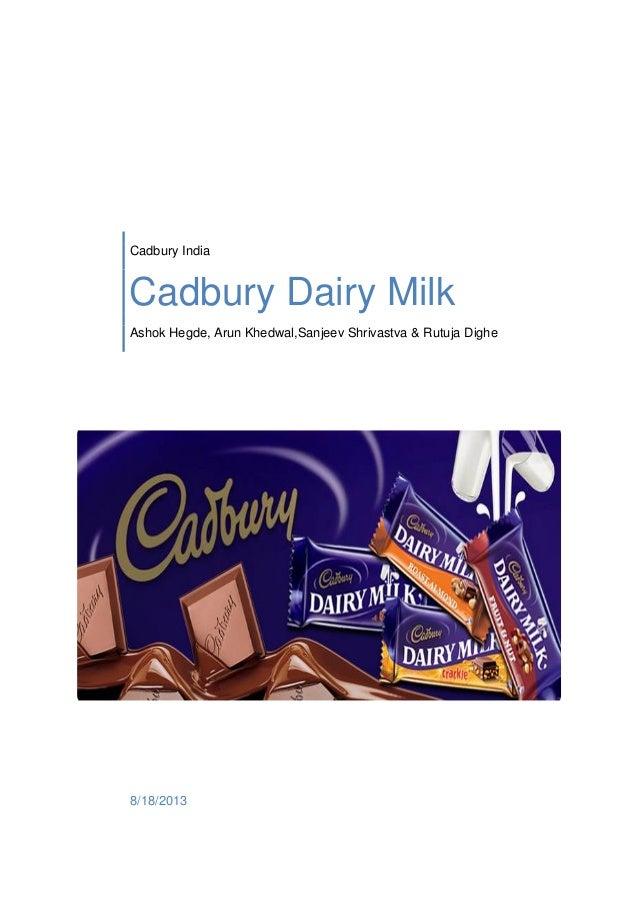 Cadbury India Cadbury Dairy Milk Ashok Hegde, Arun Khedwal,Sanjeev Shrivastva & Rutuja Dighe 8/18/2013