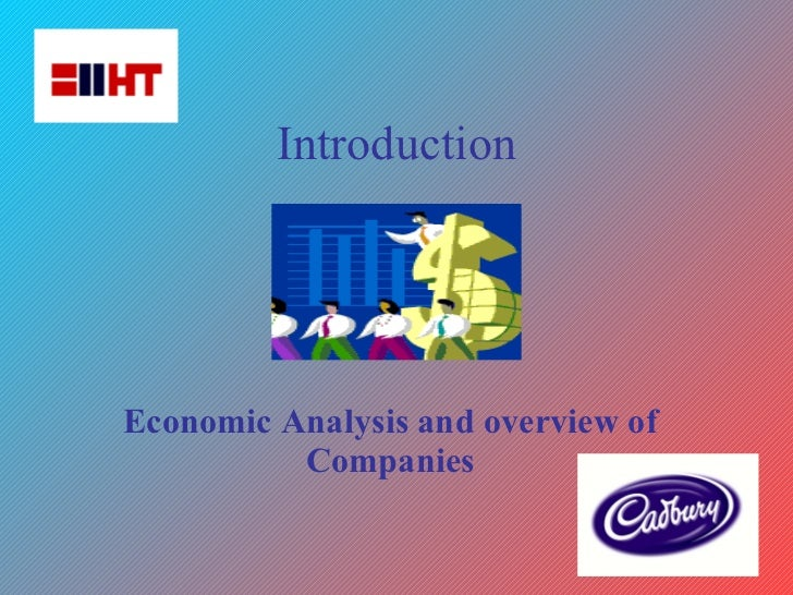 Introduction   Economic Analysis and overview of Companies