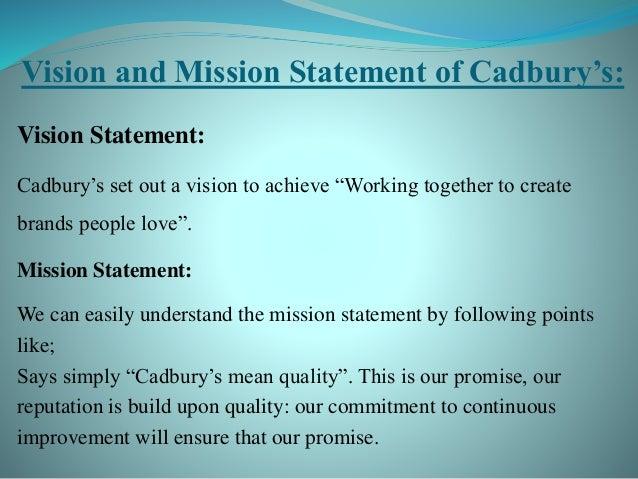 Cadbury Chocolate Mission Statement