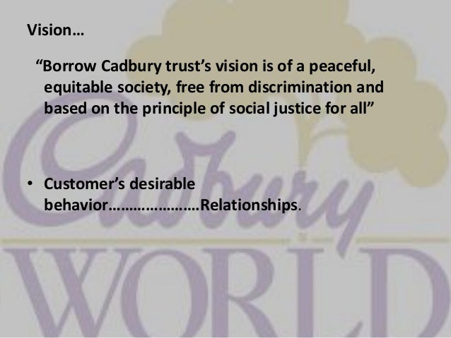 cadbury chocolate social responsibility towards customers Economic analysis of cadbury 31corporate social responsibility and more people attractive towards it every customer likes changes if not.