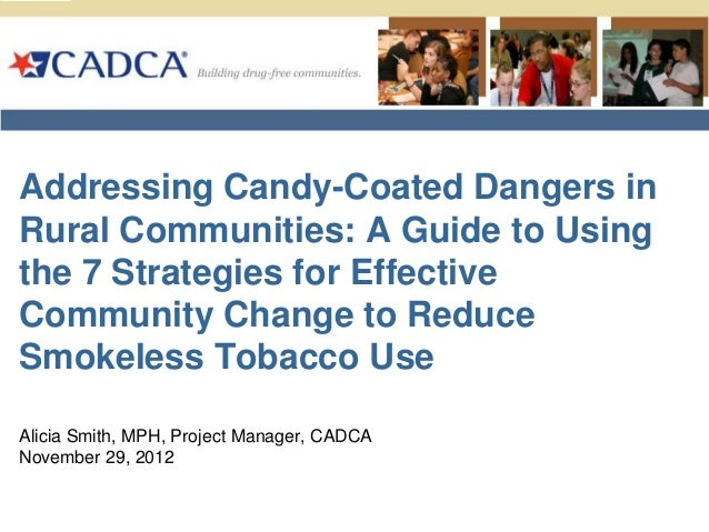 Addressing Candy-Coated Dangers inRural Communities: A Guide to Usingthe 7 Strategies for EffectiveCommunity Change to Red...