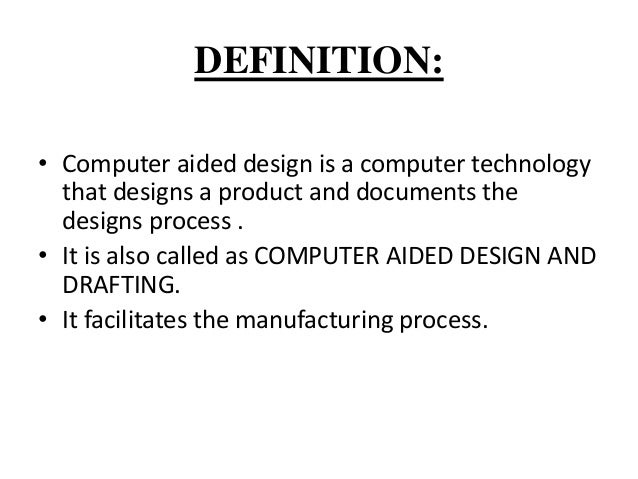 computer aided design computer aided manufacturing