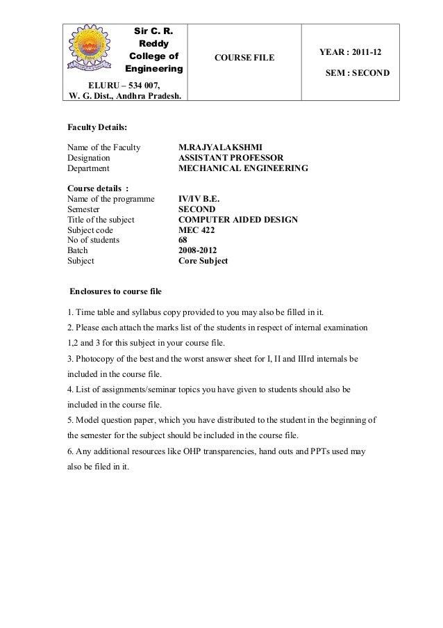 Sir C. R. Reddy College of Engineering COURSE FILE YEAR : 2011-12 SEM : SECOND ELURU – 534 007, W. G. Dist., Andhra Prades...