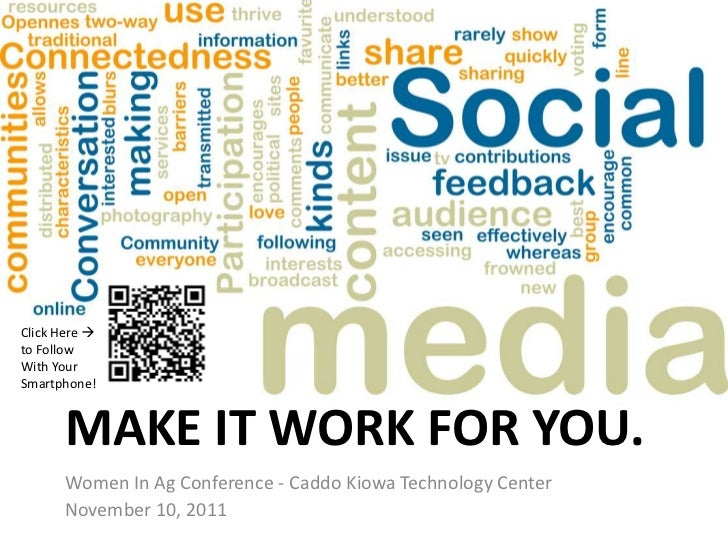 Click Here to FollowWith YourSmartphone!      MAKE IT WORK FOR YOU.      Women In Ag Conference - Caddo Kiowa Technology ...